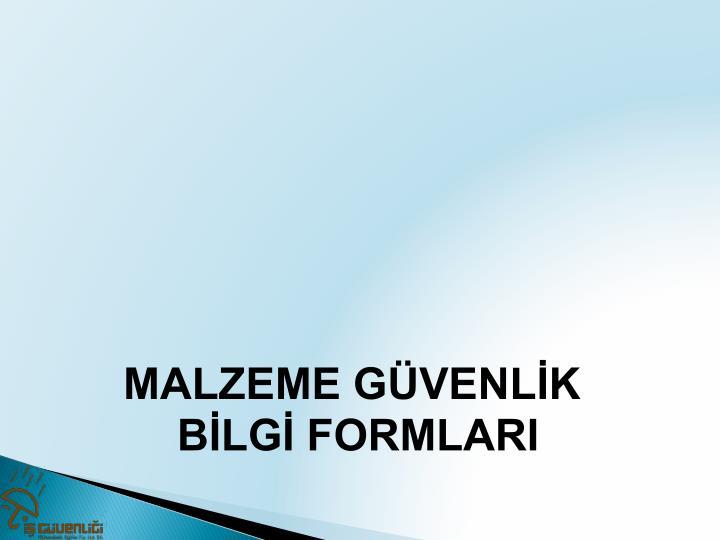 MALZEME GÜVENLİK