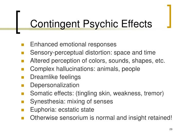 Contingent Psychic Effects
