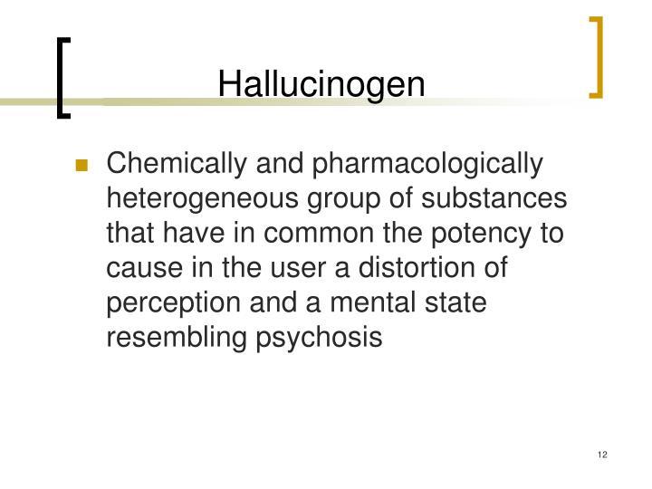 Hallucinogen