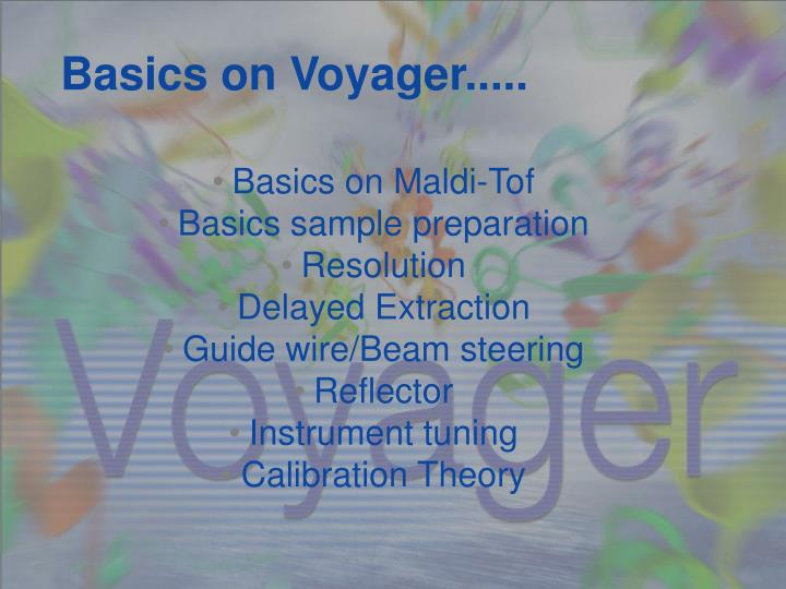 Basics on voyager