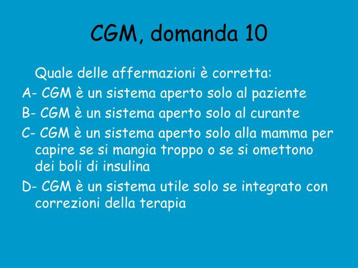 CGM, domanda 10