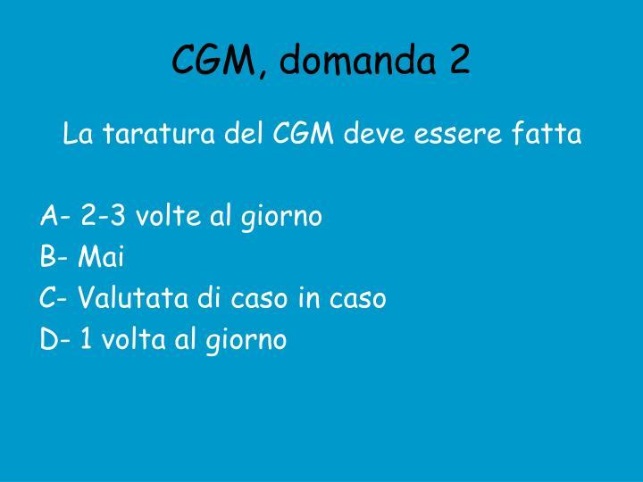 CGM, domanda 2