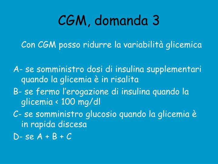 CGM, domanda 3