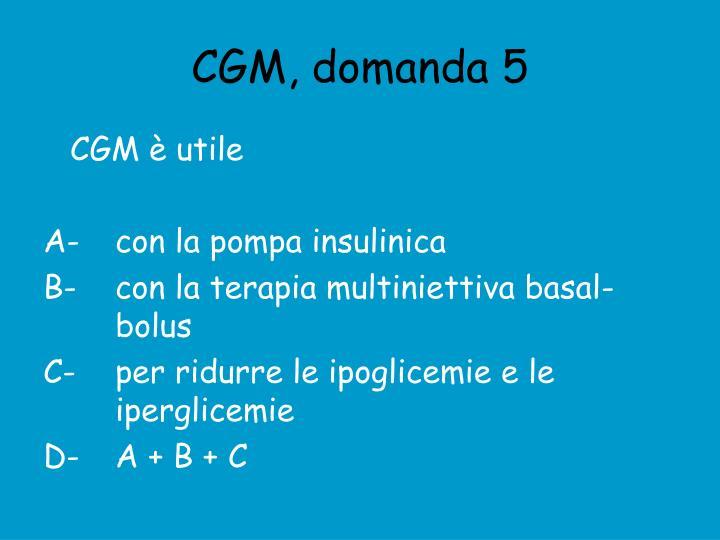 CGM, domanda 5