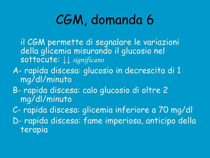 CGM, domanda 6