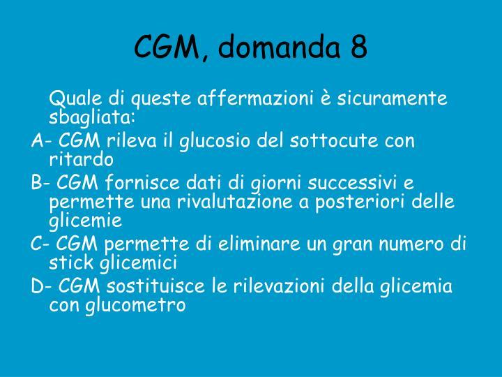 CGM, domanda 8