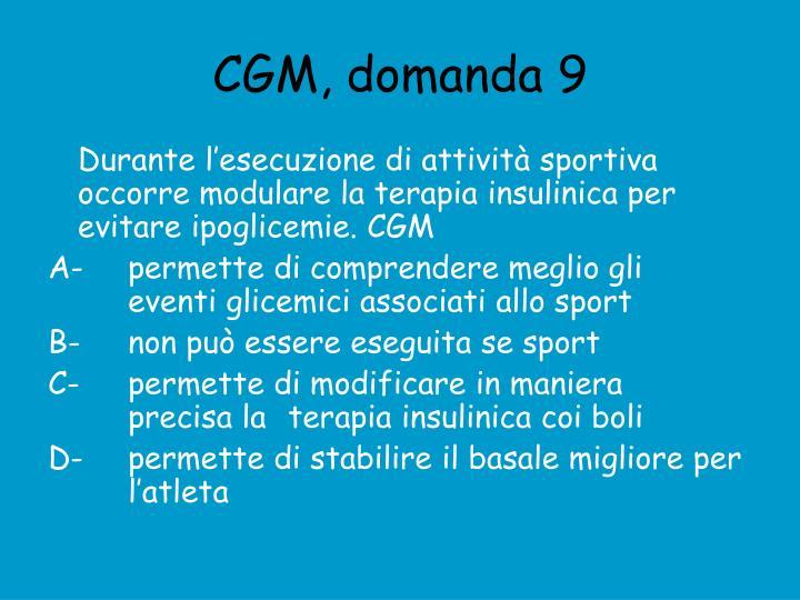 CGM, domanda 9