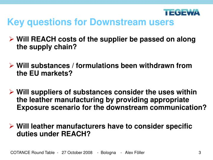 Key questions for downstream users
