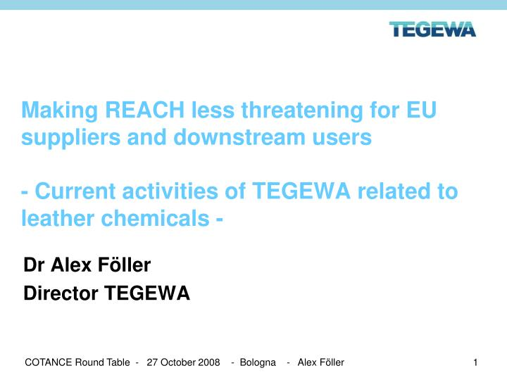 Making REACH less threatening for EU suppliers and downstream users