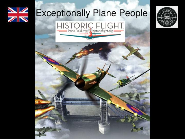 Exceptionally Plane People