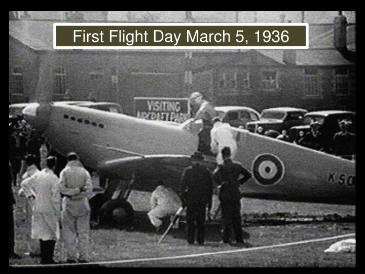 First Flight Day March 5, 1936