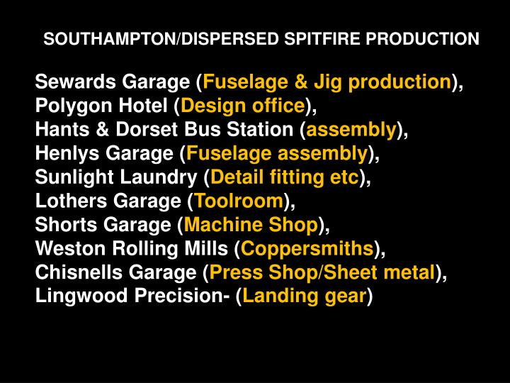 SOUTHAMPTON/DISPERSED SPITFIRE PRODUCTION