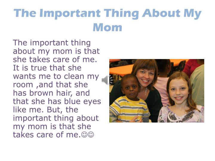 The Important Thing About My Mom