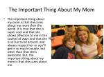 the important thing about my mom2