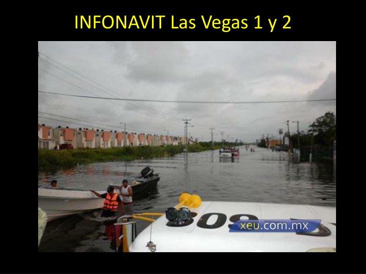 INFONAVIT Las Vegas 1 y 2