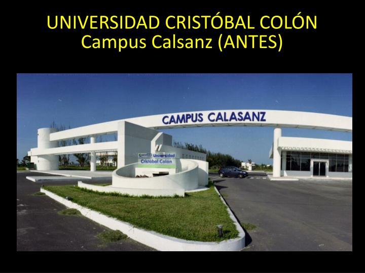 UNIVERSIDAD CRISTÓBAL COLÓN Campus
