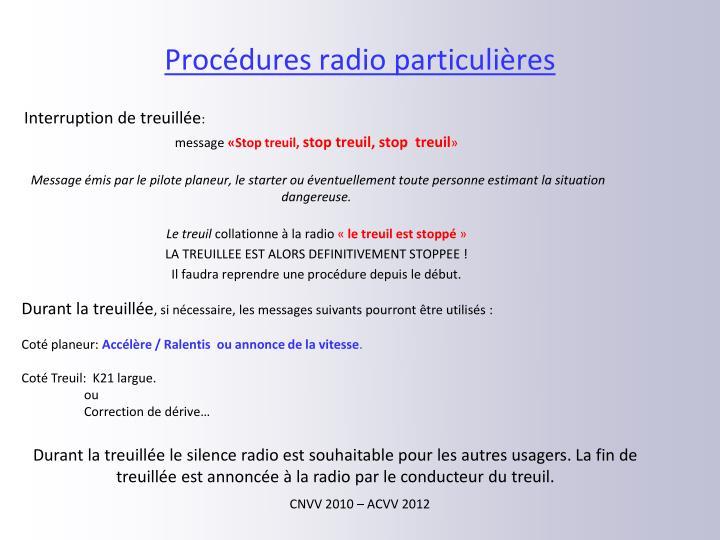 Procédures radio particulières
