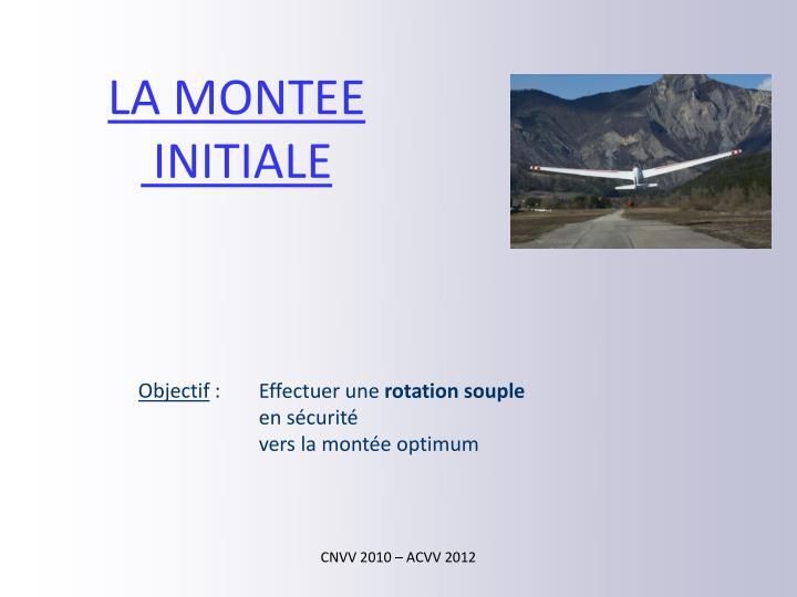 LA MONTEE