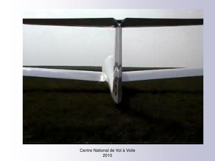 Centre National de Vol à Voile 2010