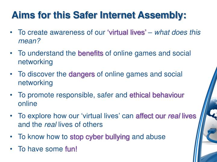 Aims for this Safer Internet Assembly: