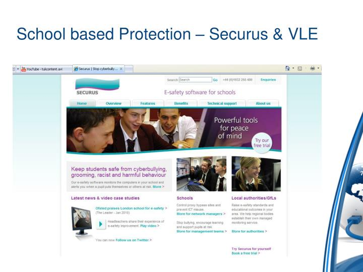 School based Protection – Securus & VLE