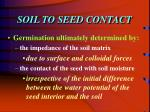 soil to seed contact1