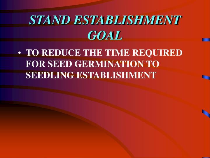 STAND ESTABLISHMENT