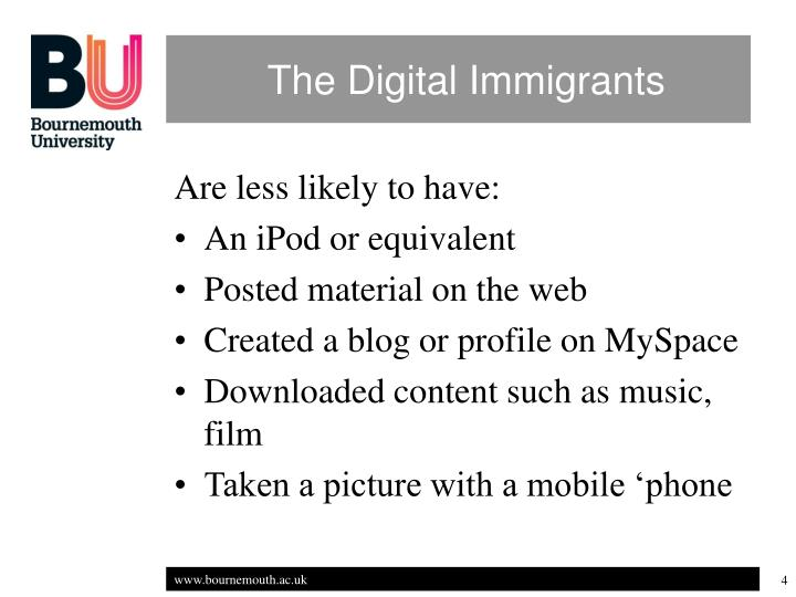 The Digital Immigrants