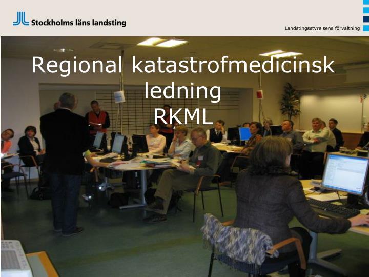 Regional katastrofmedicinsk ledning