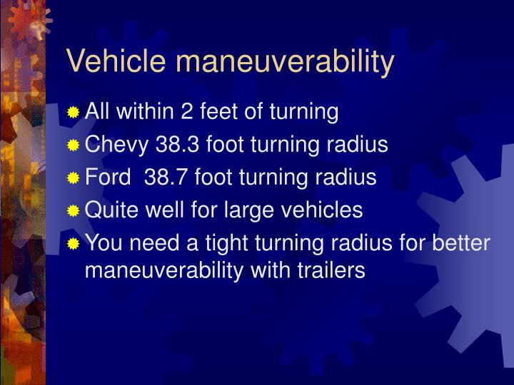 Vehicle maneuverability