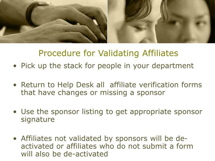Procedure for Validating Affiliates