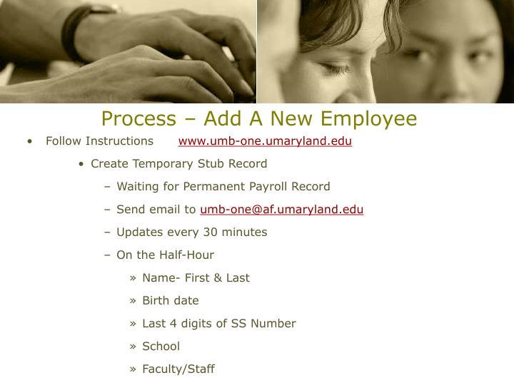 Process – Add A New Employee