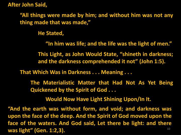 After John Said,