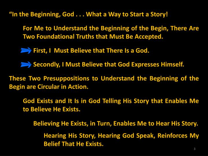 """In the Beginning, God . . . What a Way to Start a Story!"