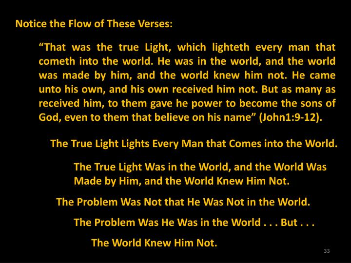Notice the Flow of These Verses:
