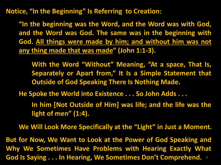 "Notice, ""In the Beginning"" Is Referring  to Creation:"