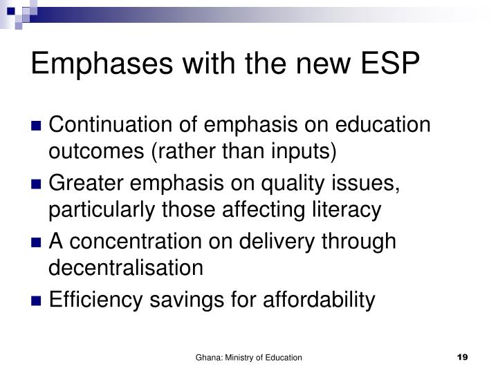 Emphases with the new ESP