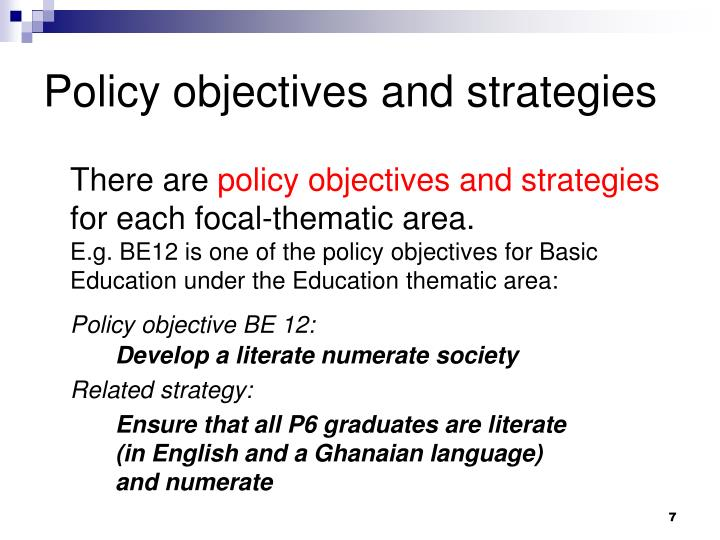 Policy objectives and strategies
