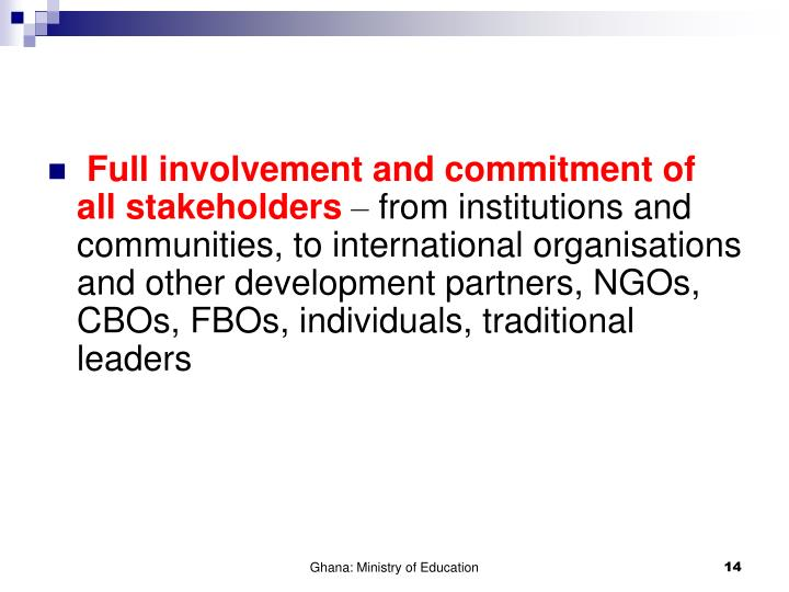 Full involvement and commitment of all stakeholders