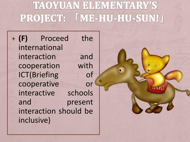 Taoyuan Elementary's Project: 「Me-Hu-Hu-Sun!」