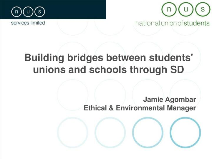 Building bridges between students' unions and schools through SD