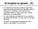el hospital se apiada 2