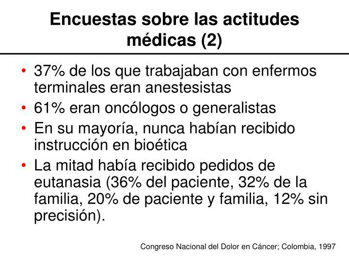 Encuestas sobre las actitudes médicas (2)