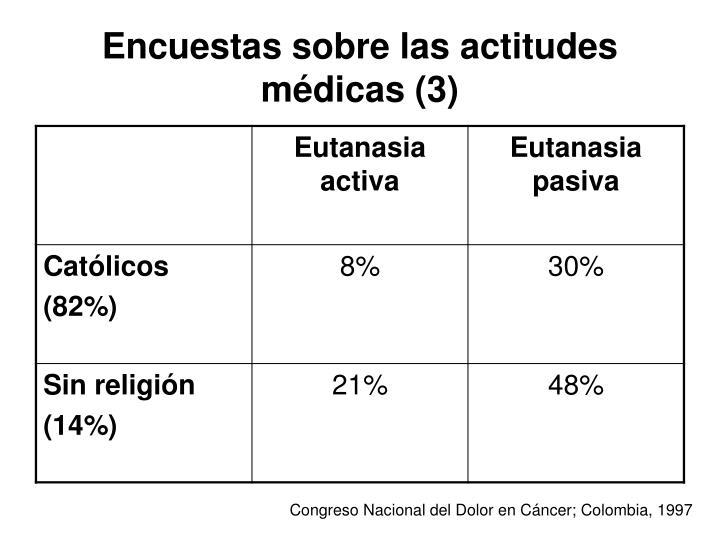 Encuestas sobre las actitudes médicas (3)