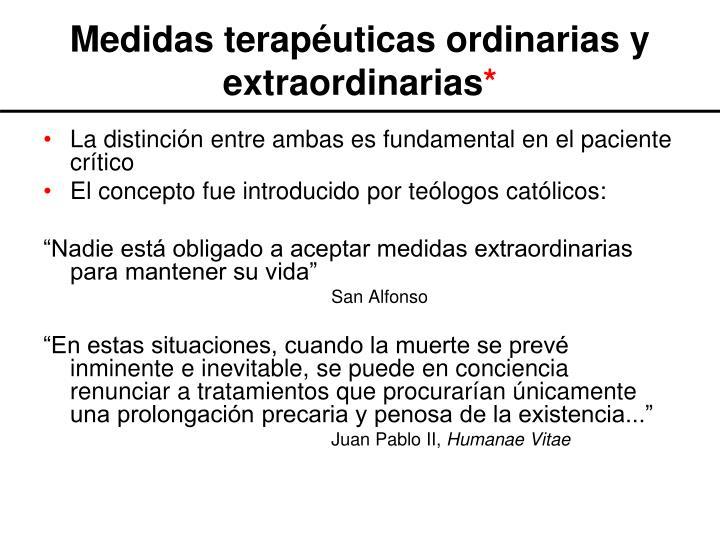 Medidas terapéuticas ordinarias y extraordinarias