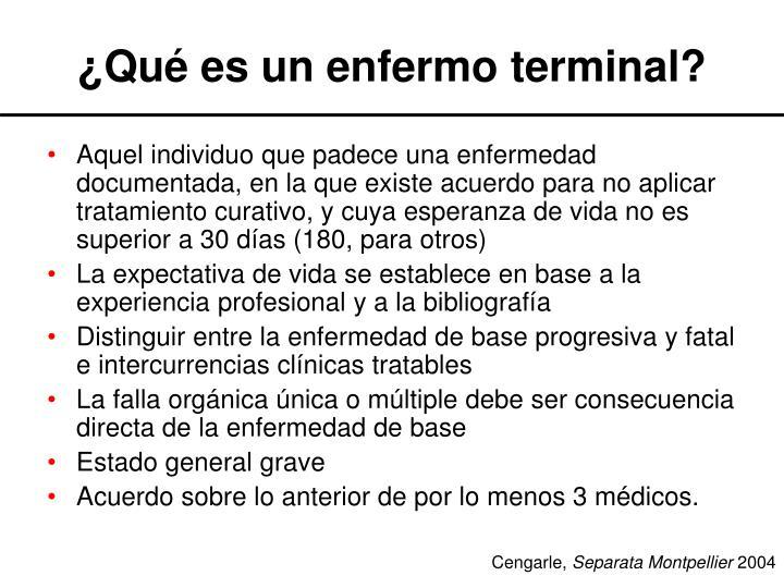 ¿Qué es un enfermo terminal?