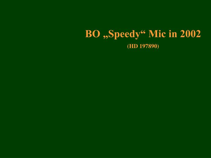 "BO ""Speedy"" Mic in 2002"