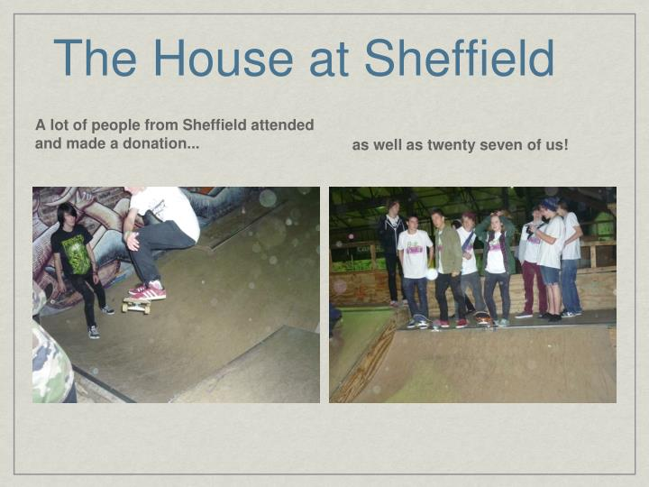 The House at Sheffield
