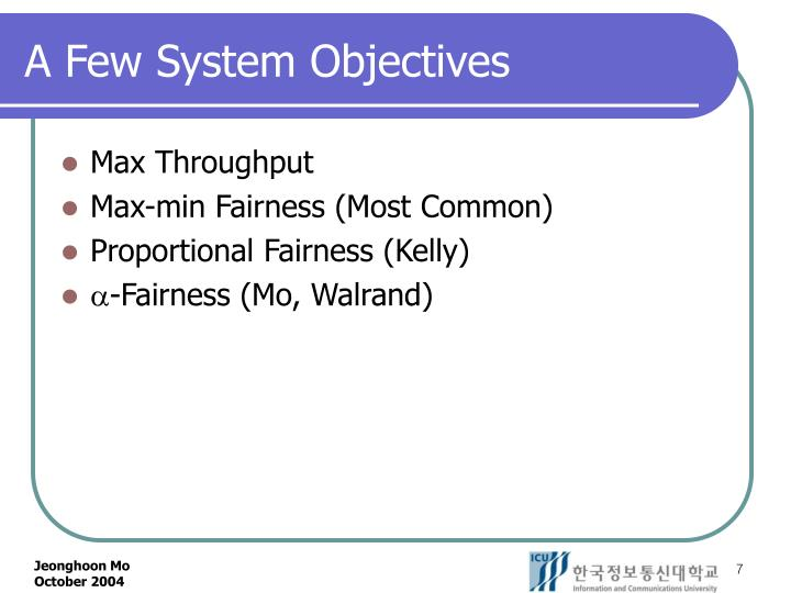 A Few System Objectives