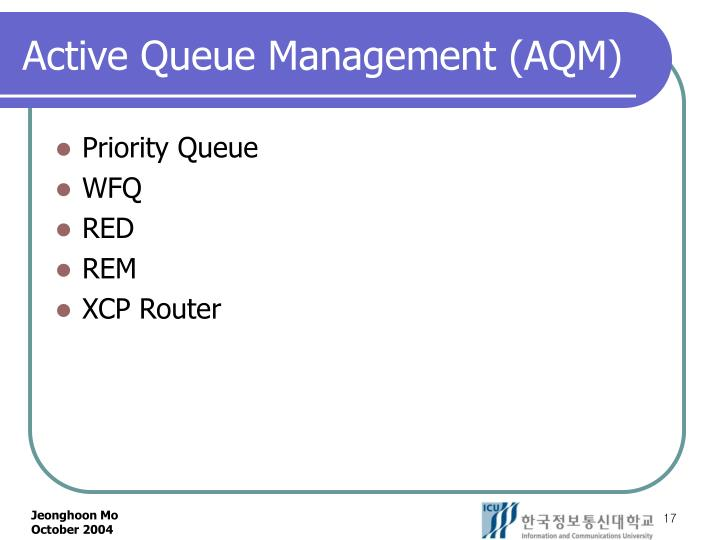 Active Queue Management (AQM)